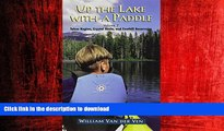 FAVORIT BOOK Up the Lake With a Paddle - Canoe and Kayak Guide - Tahoe Region, Crystal Basin, and
