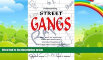 Books to Read  Understanding Street Gangs  Best Seller Books Most Wanted