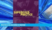 READ BOOK  Learning Through Supervised Practice in Student Affairs FULL ONLINE
