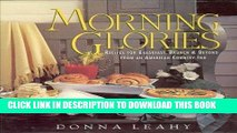Best Seller Morning Glories: Recipes for Breakfast, Brunch   Beyond from an American Country Inn