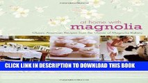 [PDF] At Home with Magnolia: Classic American Recipes from the Owner of Magnolia Bakery Popular