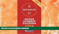 READ BOOK  Michelin Red Guide 2004 Suisse/Schweiz/Svizzera (Michelin Red Guide: Suisse, Schweiz,