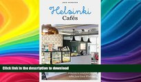 FAVORITE BOOK  Helsinki Cafes: A must-have book for travelers and for those who just love Finland