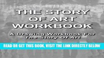 [READ] EBOOK The Story Of Art Workbook: A Supplemental Workbook For The Story Of Art By E.H.