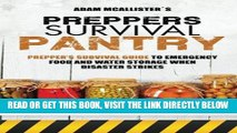 [READ] EBOOK Prepper s Survival Pantry: Prepper s Survival Guide to Emergency Food and Water