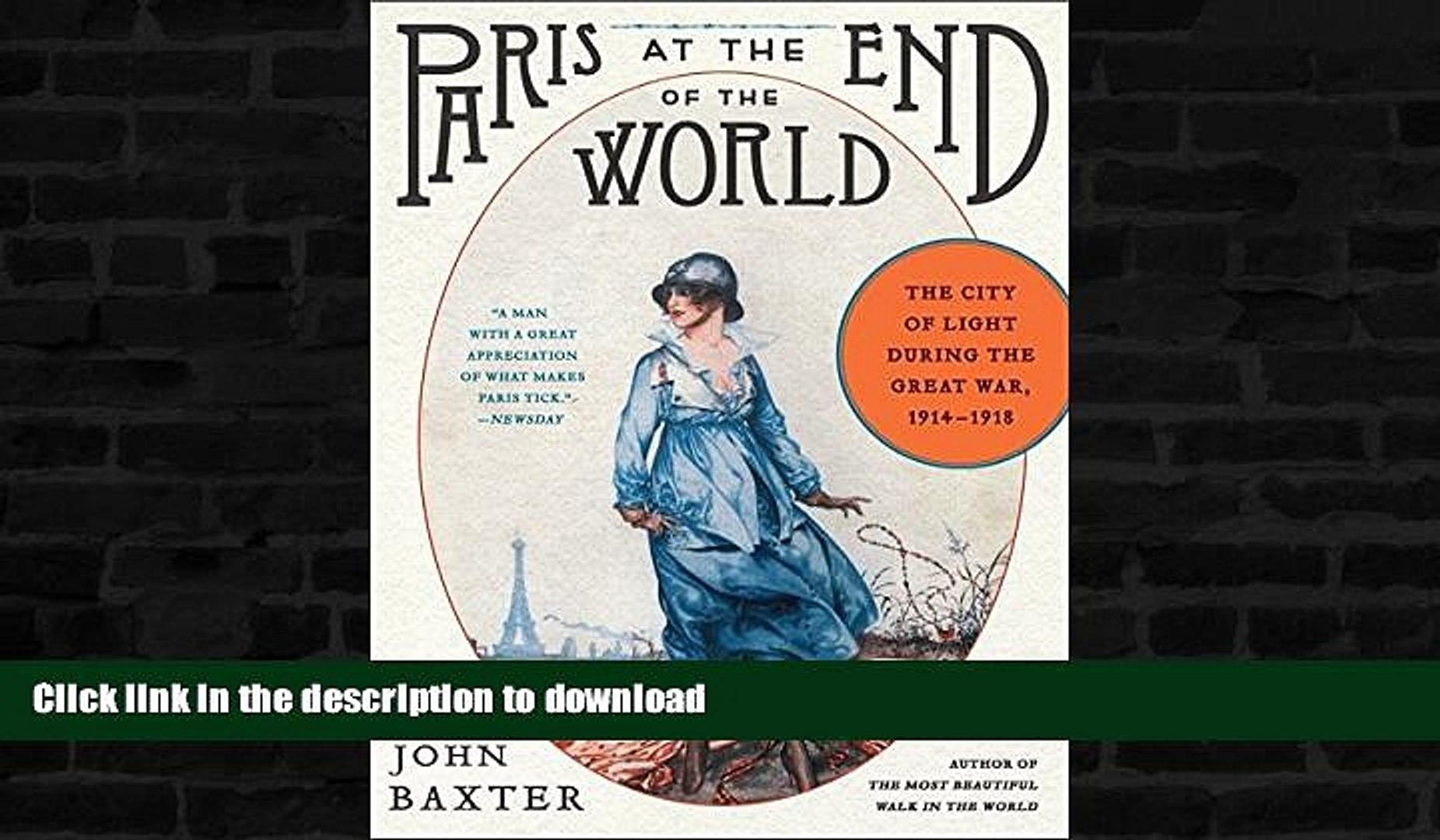 READ  Paris at the End of the World: The City of Light During the Great War, 1914-1918 (P.S.)