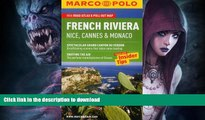 READ  French Riviera, Nice, Cannes,   Monaco Marco Polo Guide (Marco Polo Guides) FULL ONLINE