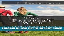 [READ] EBOOK The Prepper s Wife - After Armageddon: An in-depth prepper look at emergency