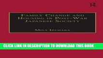 [PDF] Family Change and Housing in Post-War Japanese Society: The Experiences of Older Women Full