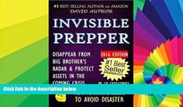 Full [PDF]  INVISIBLE PREPPER - DISAPPEAR FROM BIG BROTHER S RADAR   PROTECT ASSETS IN THE COMING
