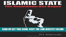 [FREE] EBOOK Islamic State: The Countdown Has Begun BEST COLLECTION