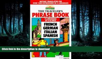 READ  The Traveler s Phrase Book: A Compendium of Commonly Used Phrases in French, German,
