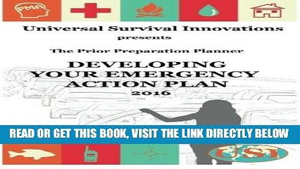 [FREE] EBOOK Universal Survival Innovations presents: THE PRIOR PREPARATION PLANNER: Developing