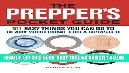 [FREE] EBOOK The Prepper s Pocket Guide: 101 Easy Things You Can Do to Ready Your Home for a
