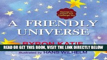 [READ] EBOOK A Friendly Universe: Sayings to Inspire and Challenge You ONLINE COLLECTION