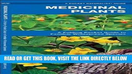 [READ] EBOOK Medicinal Plants: A Folding Pocket Guide to Familiar Widespread Species (Pocket