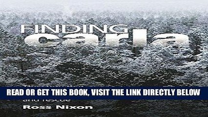 [FREE] EBOOK Finding Carla: The Story that Forever Changed Aviation Search and Rescue BEST