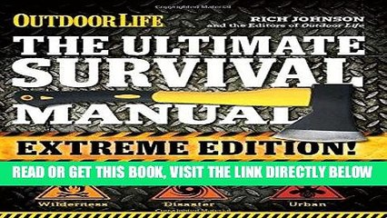 [READ] EBOOK The Ultimate Survival Manual (Outdoor Life Extreme Edition) BEST COLLECTION