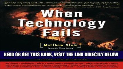 [FREE] EBOOK When Technology Fails: A Manual for Self-Reliance, Sustainability, and Surviving the