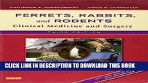 [READ] EBOOK Ferrets, Rabbits, and Rodents: Clinical Medicine and Surgery, 3e ONLINE COLLECTION
