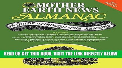 [FREE] EBOOK Mother Earth News Almanac: A Guide Through the Seasons ONLINE COLLECTION