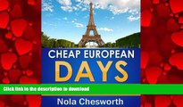 FAVORIT BOOK Cheap European Days - Budget Travel Tips for Museums, Shopping, Food and More in