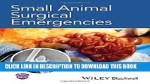 [READ] EBOOK Small Animal Surgical Emergencies BEST COLLECTION