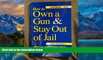 Books to Read  How to Own a Gun   Stay Out of Jail: What You Need to Know About the Law If You Own