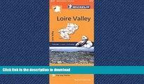 READ BOOK  Michelin Regional Maps: France: Loire Valley Map 517 (Michelin Regional France) FULL