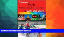 FAVORITE BOOK  Frommer s Paris and Disneyland Resort Paris With Your Family: From Captivating