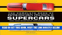 [READ] EBOOK The Complete Book of American Muscle Supercars: Yenko, Shelby, Baldwin Motion, Grand