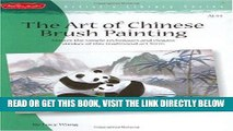 [FREE] EBOOK Art of Chinese Brush Painting (Artist s Library Series) ONLINE COLLECTION