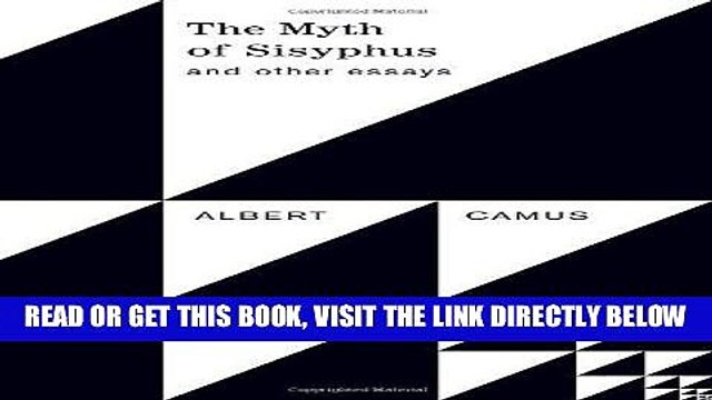 [READ] EBOOK The Myth of Sisyphus and Other Essays ONLINE COLLECTION