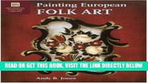 [FREE] EBOOK Painting European Folk Art: Decorative Painters Library ONLINE COLLECTION