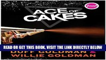 [FREE] EBOOK Ace of Cakes: Inside the World of Charm City Cakes ONLINE COLLECTION