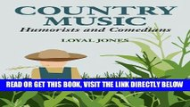 [FREE] EBOOK Country Music Humorists and Comedians (Music in American Life) BEST COLLECTION