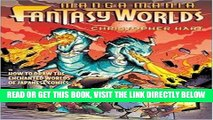 [READ] EBOOK Manga Mania Fantasy Worlds: How to Draw the Amazing Worlds of Japanese Comics ONLINE