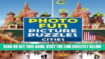 [READ] EBOOK Photo Fun Picture Puzzles: Cities ONLINE COLLECTION