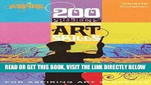 [FREE] EBOOK 200 Projects to Strengthen Your Art Skills: For Aspiring Art Students (Aspire Series)