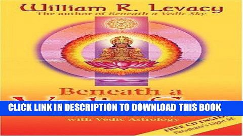 [PDF] Beneath a Vedic Sun: Discover Your Life Purpose with Vedic Astrology Full Online