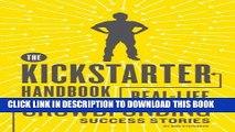 [PDF] The Kickstarter Handbook: Real-Life Success Stories of Artists, Inventors, and Entrepreneurs