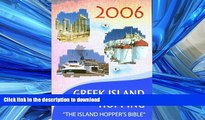 READ  Independent Travellers Greek Island Hopping 2006  The Island Hopper s Bible (Independent