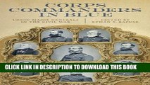 Read Now Corps Commanders in Blue: Union Major Generals in the Civil War (Conflicting Worlds: New