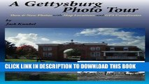 Read Now A Gettysburg Photo Tour: Then   Now Photos with Map Locations and GPS Coordinates