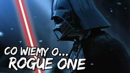 Co wiemy o Star Wars: Rogue One [ŁOTR JEDEN]