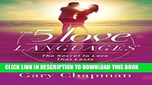 Ebook The 5 Love Languages: The Secret to Love that Lasts Free Read