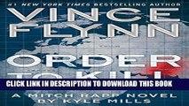 Best Seller Order to Kill: A Novel (A Mitch Rapp Novel Book 13) Free Read