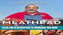 Best Seller Meathead: The Science of Great Barbecue and Grilling Free Download