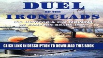 Read Now Duel of the Ironclads: USS Monitor and CSS Virginia at Hampton Roads 1862 (General