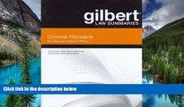 Must Have  Gilbert Law Summaries on Criminal Procedure, 18th  READ Ebook Full Ebook